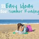 11 Easy Ideas for Summer Reading Fun