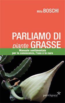 la copertina del libro parliamo di piante grasse mostra un bocciolo di stapelia gigantea
