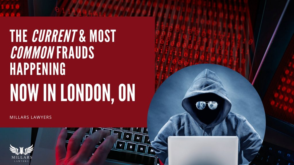 The Current & Most Common Frauds Happening Now in London, Ontario