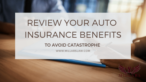 Why You Need To Review Your Auto Insurance Policy ASAP To Avoid Catastrophe