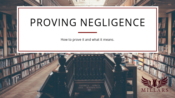 Proving Negligence: How to Do It & What it Means