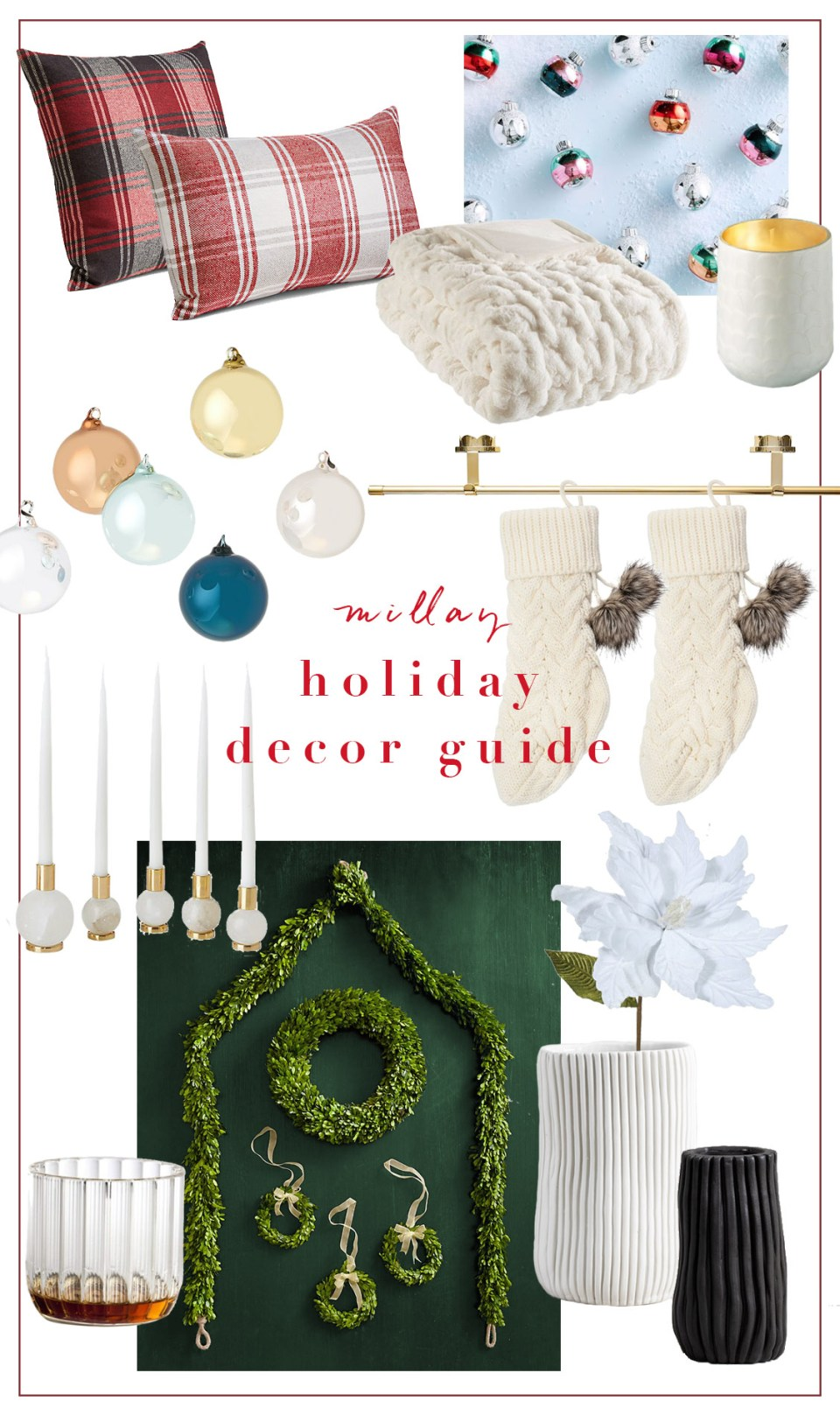 Holiday Decor Guide | Millay Blog