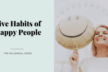 Five Habits of Happy People