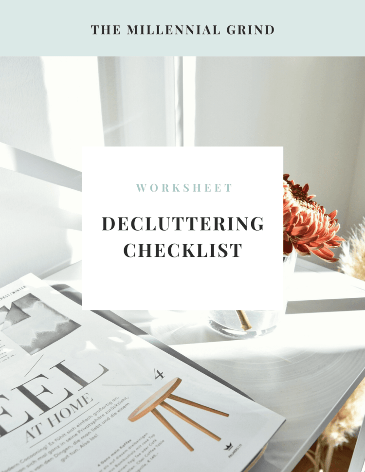 decluttering checklist resource the millennial grind
