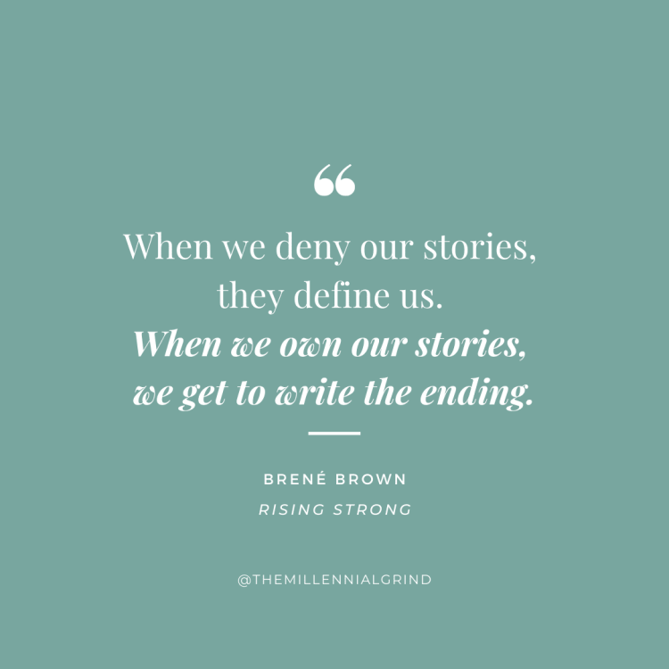 Quotes from Rising Strong by Brené Brown The Millennial Grind