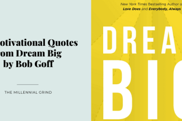 30 Motivational Quotes from Dream Big by Bob Goff