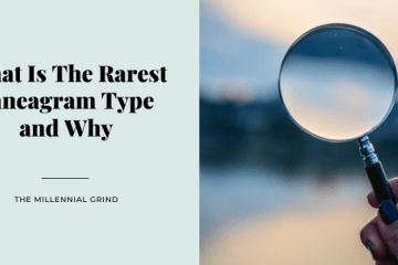 What Is The Rarest Enneagram Type and Why