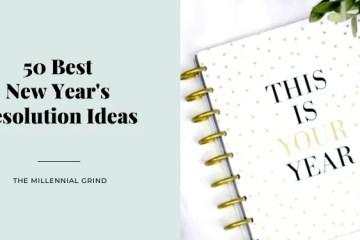 50 Best New Year's Resolution Ideas