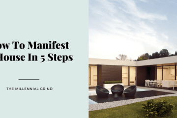 How To Manifest A House In 5 Steps