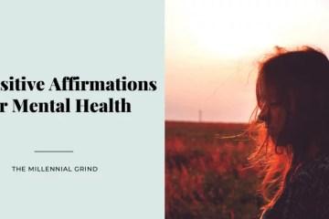 30 Positive Affirmations For Mental Health