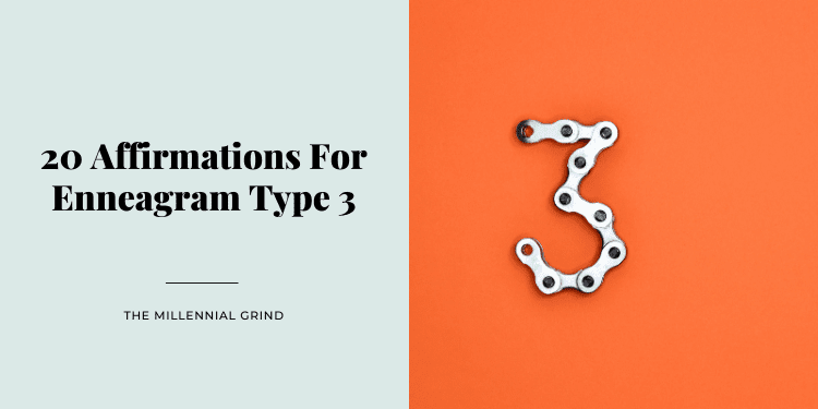20 Affirmations For Enneagram Type 3