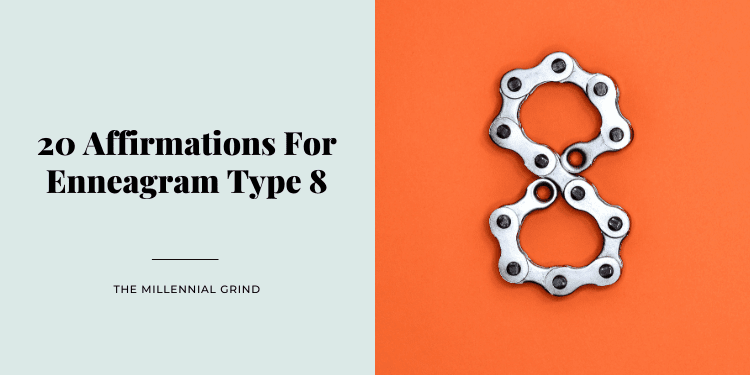 20 Affirmations For Enneagram Type 8