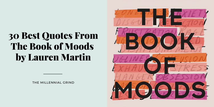 30 Best Quotes From The Book of Moods by Lauren Martin