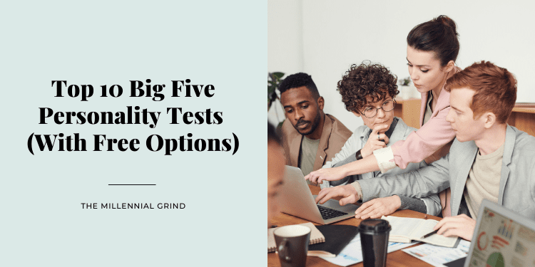 Top 10 Big Five Personality Tests (With Free Options)