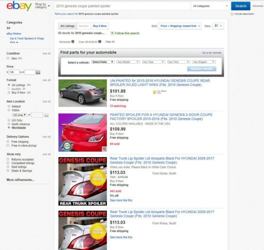 "Ebay is probably one of the best places to start the search for a Genesis Coupe rear spoiler. Just make sure to include ""Worldwide"" items."