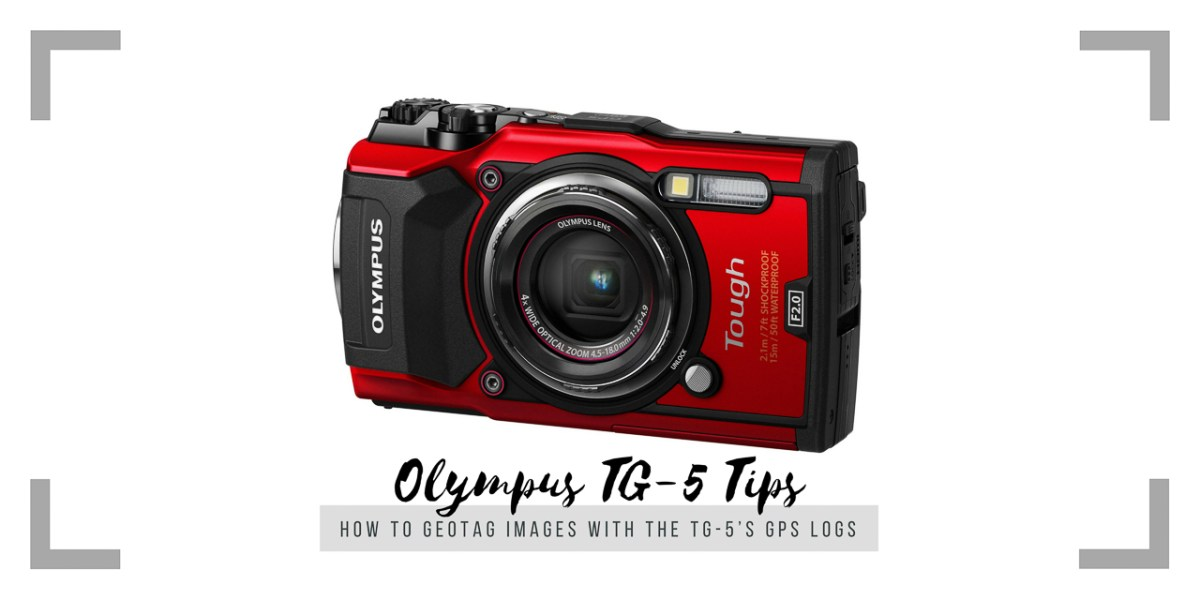 How to Geotag Other Images with the Olympus TG-5 GPS Log