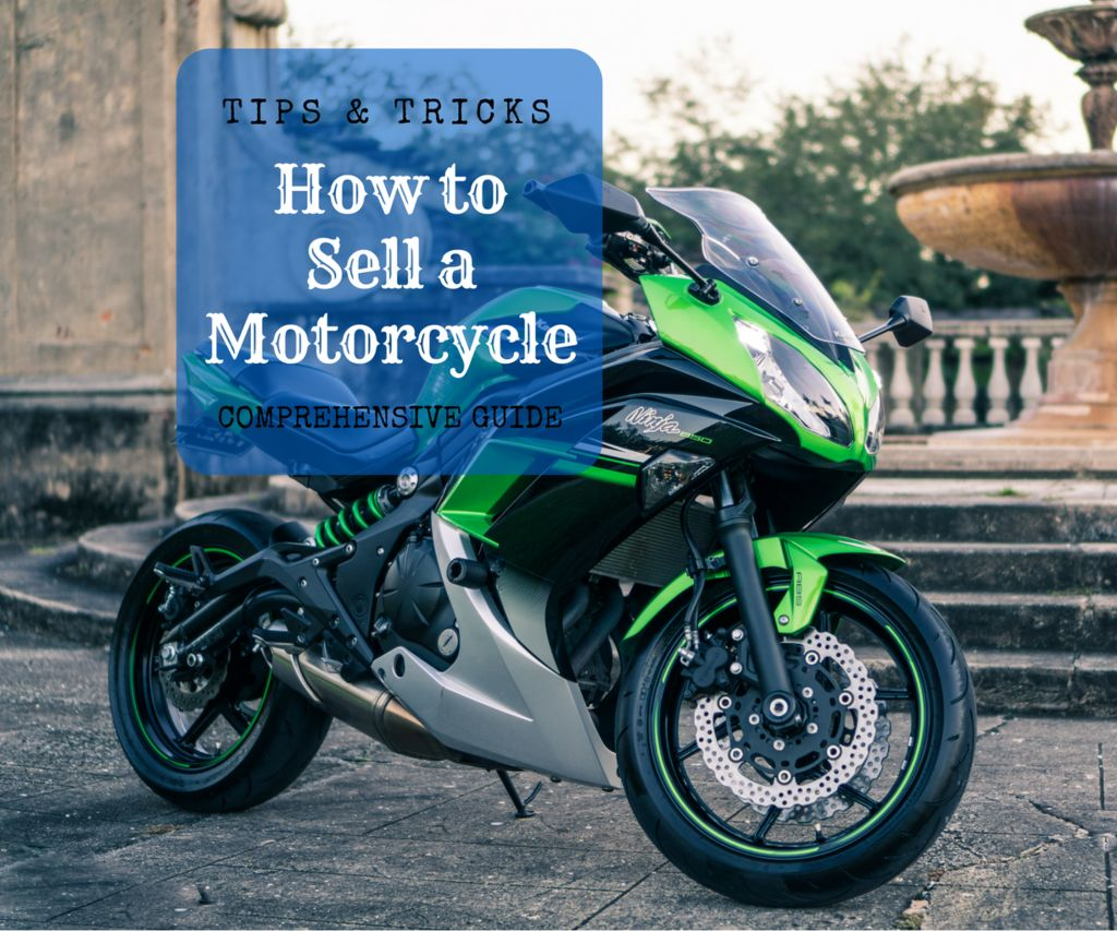How to Sell a Used Motorcycle - Tips & Tricks to sell my motorcycle - Title Thumbnail