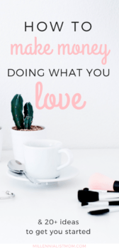 Turn your hobby into a side hustle. it's so easy and I can't believe I didn't think of it sooner. make money fast by monetizing your hobby! make money from home | make money online | side hustle skills that can make you money now | side hustle ideas | passive income | make extra cash at home | for moms | do what you love | turn a hobby into a side hustle