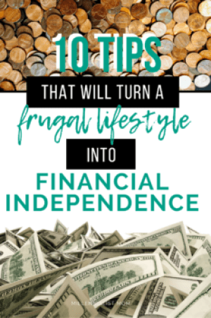 I was able to leave my job and stay home with my daughter thanks to my frugal lifestyle. Start saving money the easy way with these actionable ideas. Fiscal Responsibility starts at home. Frugal living for financial independence is the best way to retire early. and here are 10 tips that will turn a frugal lifestyle into financial independence.
