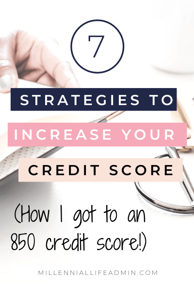 How To Increase Your Credit Score To 850