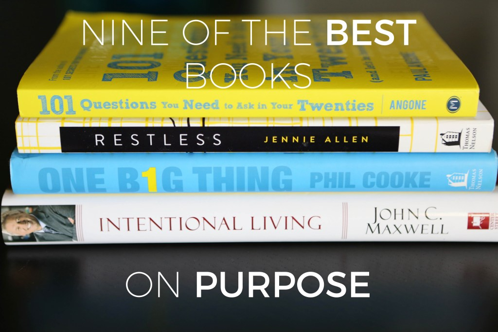 Nine of the Best Books on Purpose   Millennials with Meaning