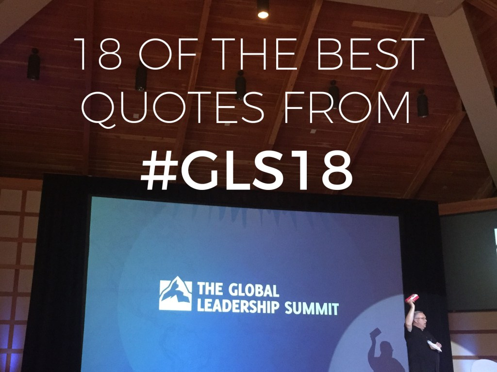 18 of the Best Quotes from #GLS18 | Millennials with Meaning