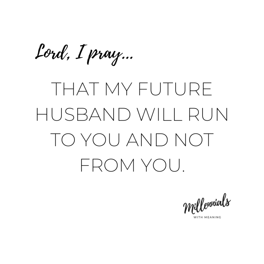 Prayer for your future husband | Millennials with Meaning