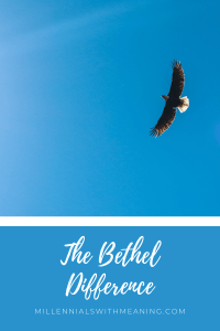 The Bethel Difference | Millennials with Meaning