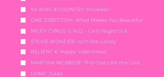 Galentine's Day Playlist