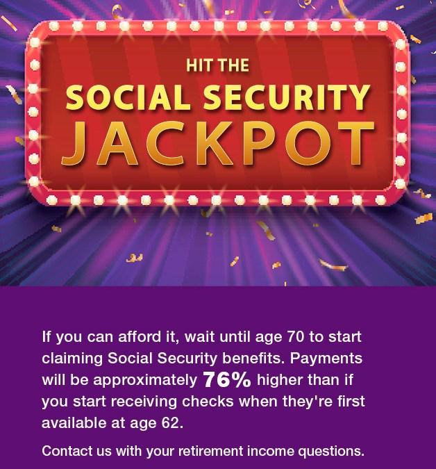 Hit the Social Security Jackpot