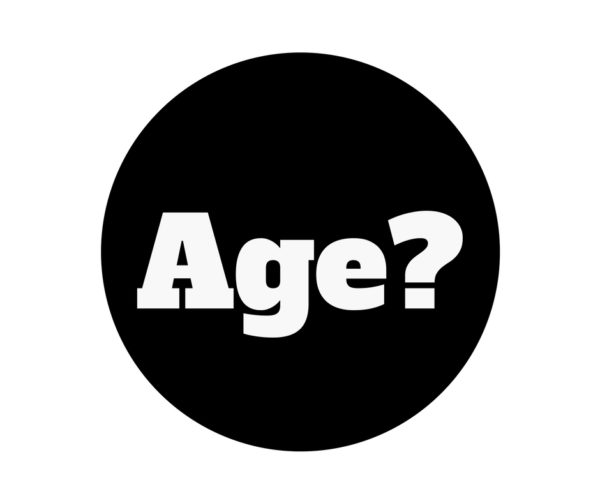 age question literally just number old feel