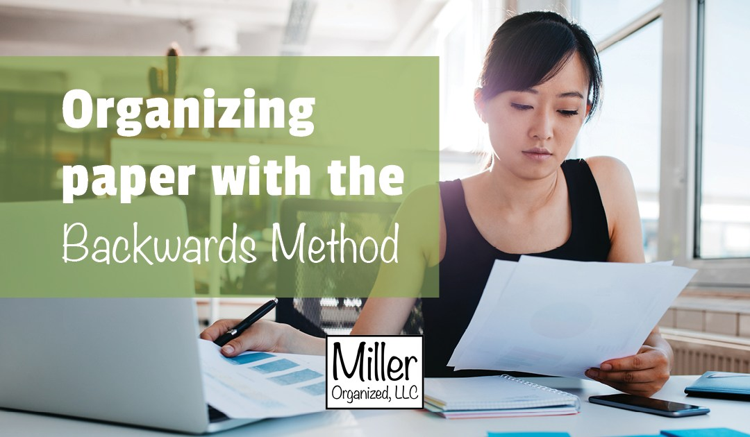Paper Organizing Strategy: The Backwards Method