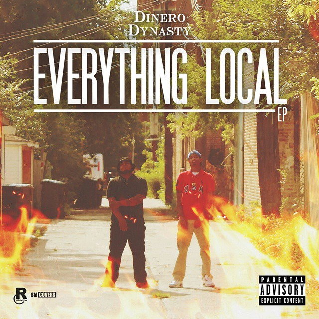 "Dinero Dynasty's New EP ""Everything Local"" available 8/28"