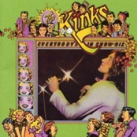"Album Review: ""Everybody's In Show-Biz"" -- The Kinks (1972)"