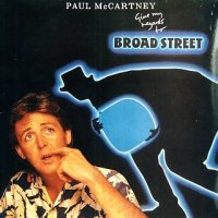 "Film/Album Review: ""Give My Regards To Broad Street"" -- Paul McCartney (1984)"