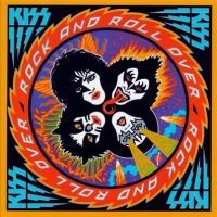 "Album Review: ""Rock And Roll Over"" -- Kiss (1976)"