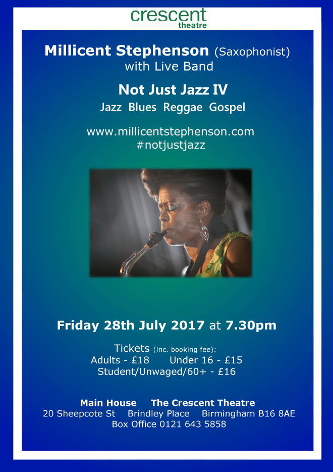 Not Just Jazz IV Millicent Stephenson Saxophonist and live band