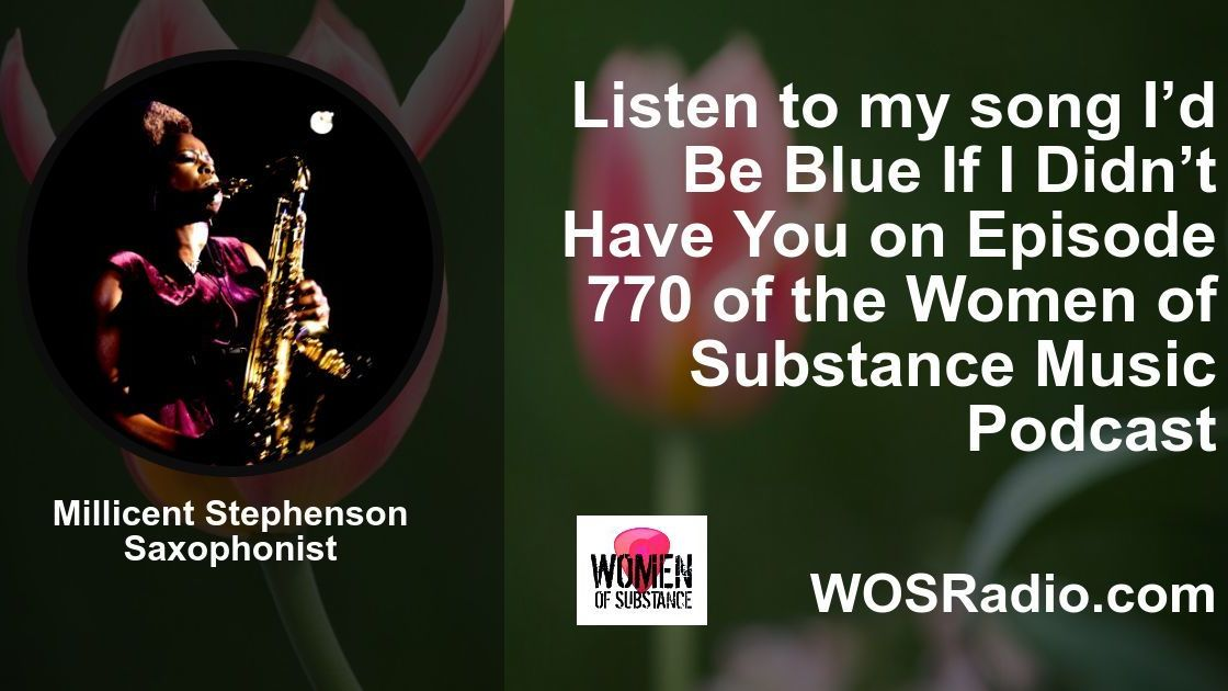 Women_of_Substance_Podcast_Millicent_Stephenson_Saxophonist