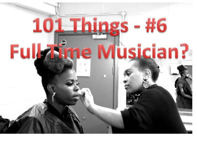 101_Things_6_How_To_Become_A_Full_Time_Musician_Millicent_Stephenson