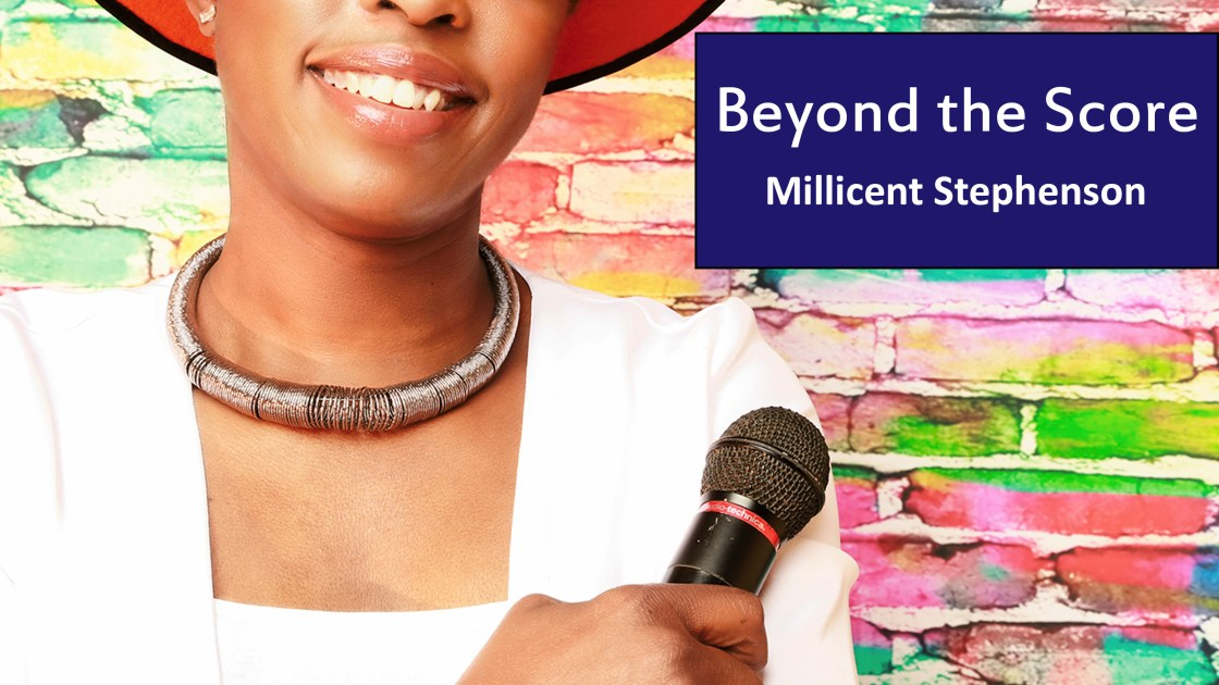 Beyond the Score Millicent Stephenson