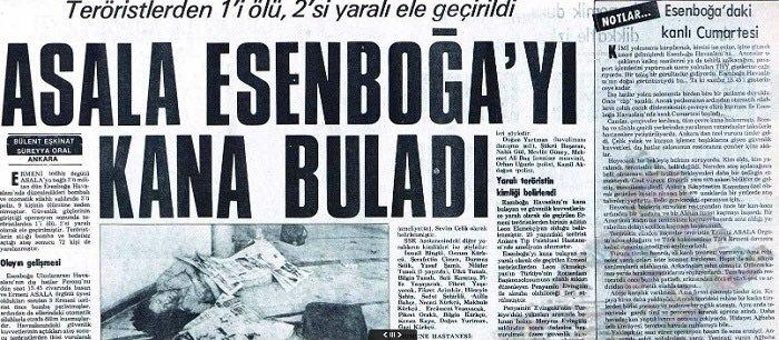 ASALA'nın Esenboğa Saldırısı ile ilgili bir gazete haberi.