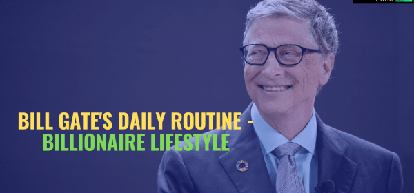 Bill gate's daily life style, bill gates, bill gates life, bill gates billionaire, bill gates quotes, bill gates life quotes, bill gates business quotes, bill gates business, bill gates richest man, bill gates life style, life style of bill gates, what bill gates do everyday,