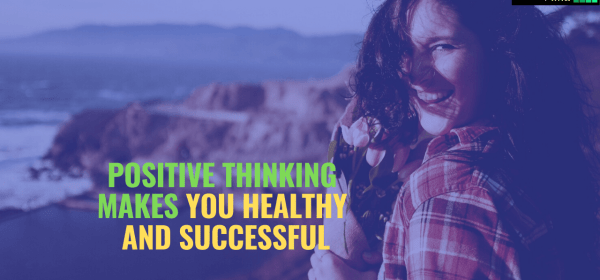How thinking positive can make you happy and successful, positive thinking, how to get positive thinking, how to remain positive, positive attitude, how to become positive, live positive, positive style, how to overcome from negativity, overcome from negativity, powerful positive thinking, how to make thinking positive, strong positive thinking,