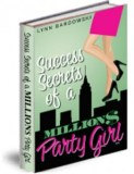 Million  Dollar Party Girl book from Lynn Bardowski