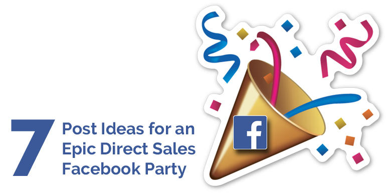 how to host an epic direct sales facebook party