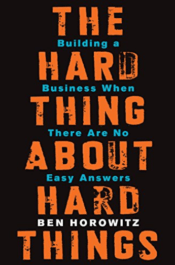 best business books - the hard thing about hard things