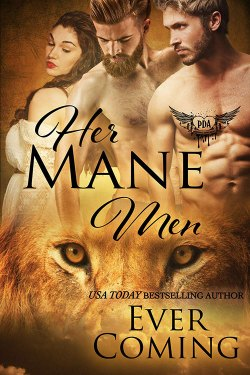 Her Mane Men by Ever Coming