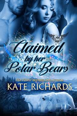 Claimed by Her Polar Bears by Kate Richards