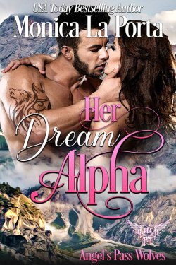 Her Dream Alpha by Monica La Porta