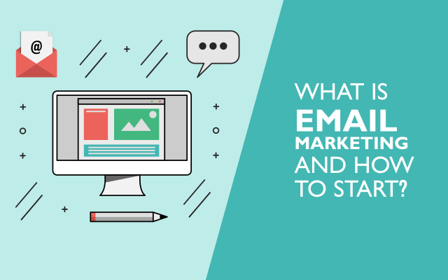 What is email marketing and how to start?